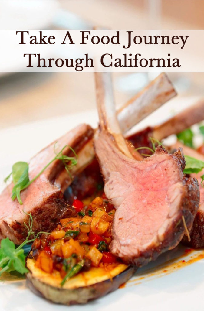 Take A Food Journey Through California