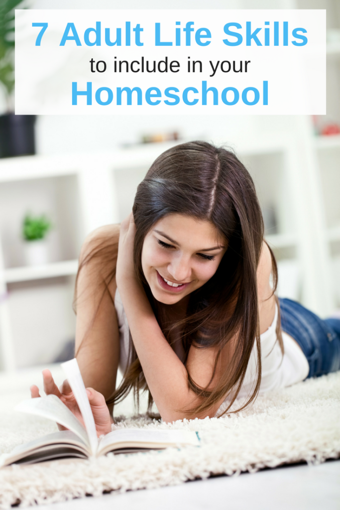 7 Adult Life Skills to Include in your Homeschool