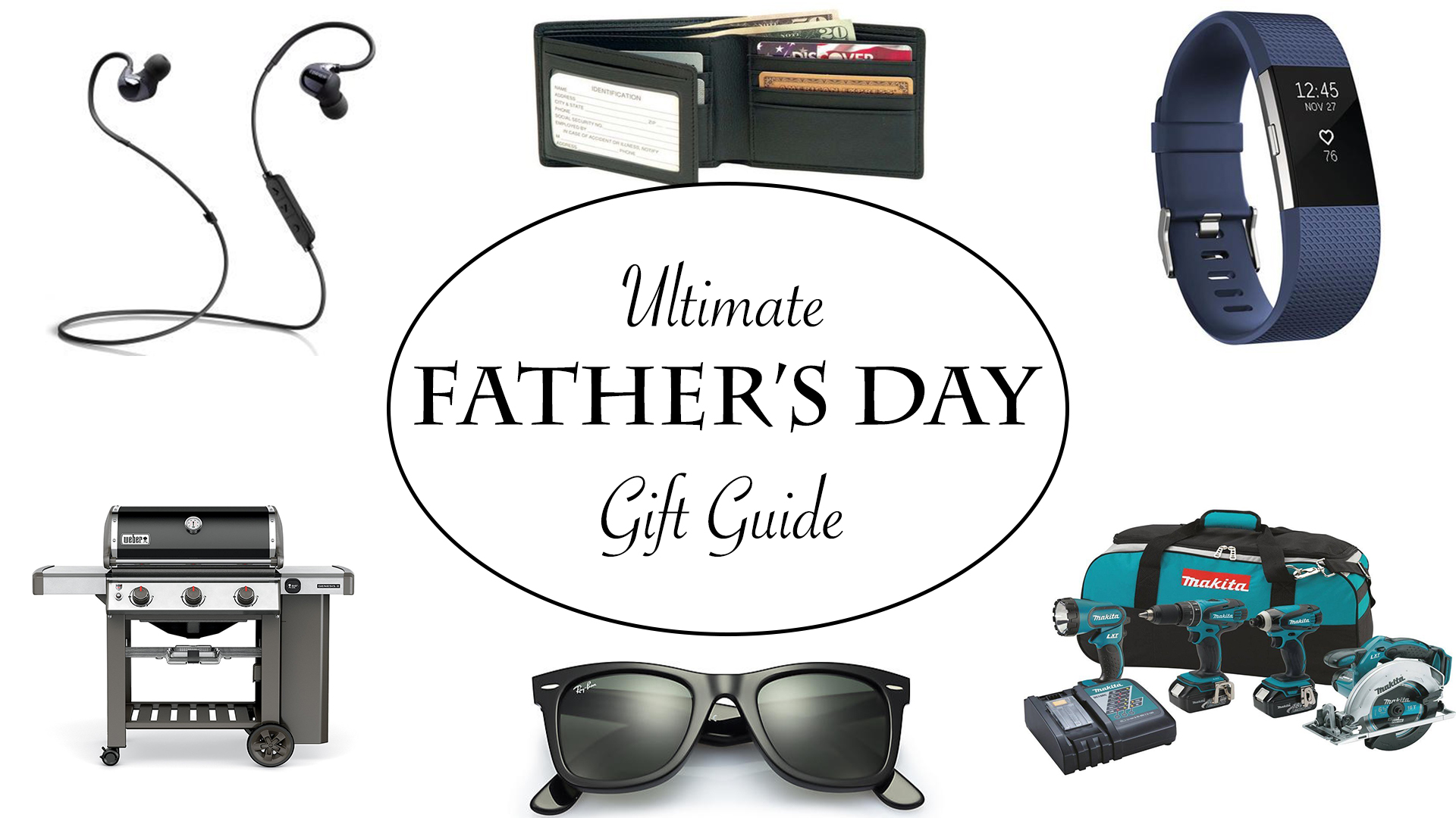 Ultimate Father's Day Gift Guide 2017