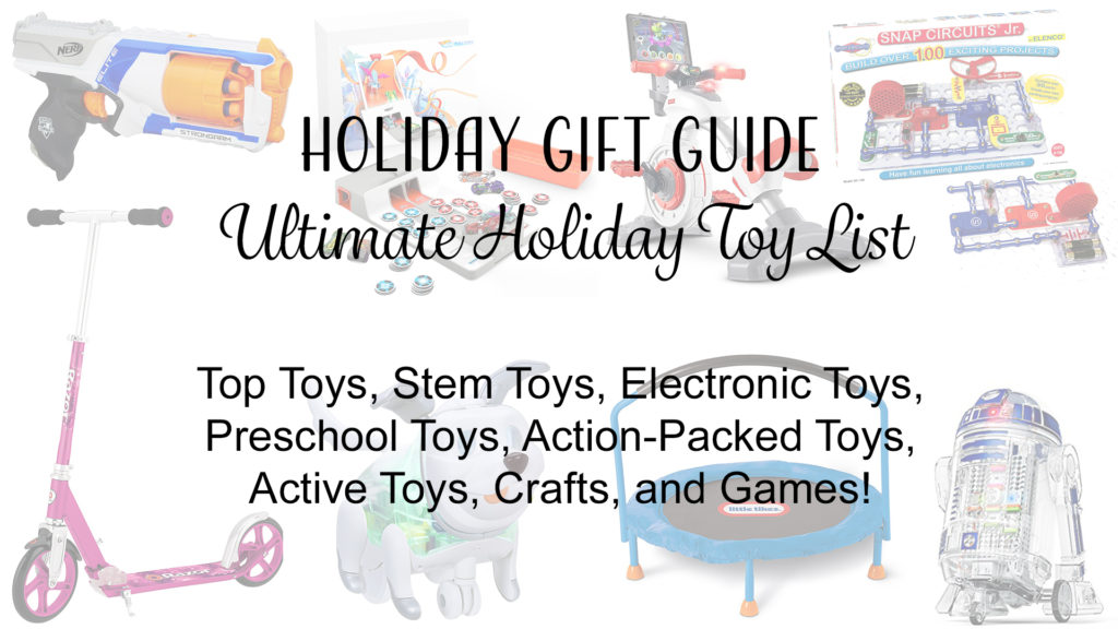 Ultimate Holiday Toy List for 2017